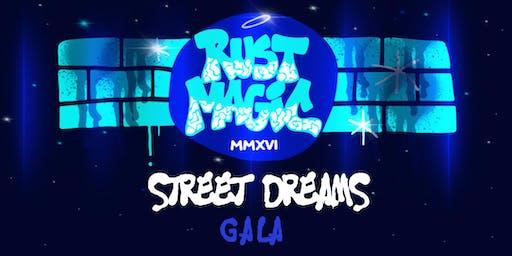 RUST MAGIC STREET DREAMS GALA