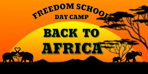 Freedom School Daycamp: Back to Africa
