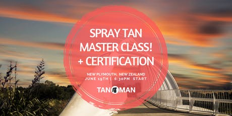 Spray Tan Master Class | New Plymouth, NZ tickets