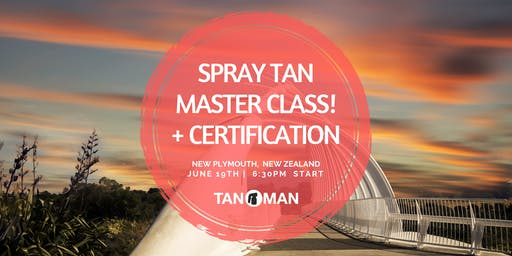 Spray Tan Master Class | New Plymouth, NZ