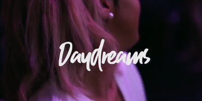 DAY DREAMS : The Happy Hour + Day Party (Every 3rd Saturday)