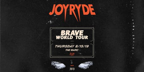 8.15 | JOYRYDE | THE MARC | SAN MARCOS TX tickets