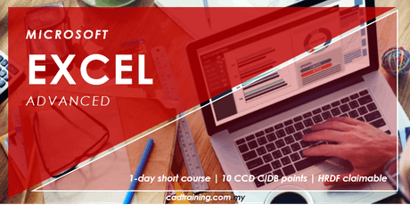 Microsoft Excel Advanced | MS Excel | 1-day Short Course | 10 CCD CIDB point tickets