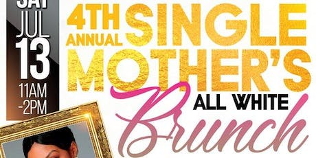 4th Annual Single Mothers Brunch tickets