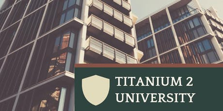 Titanium 2 University June Training Classes tickets