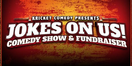 Kricket Comedy Presents: Jokes On Us! Comedy Show & Fundraiser tickets