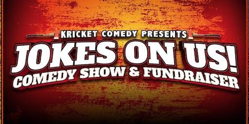 Kricket Comedy Presents: Jokes On Us! Comedy Show & Fundraiser