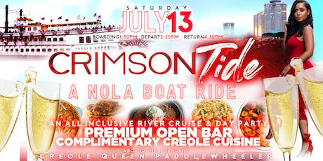 Crimson Tide: A Nola Boat Ride | River Cruise & Day Party tickets