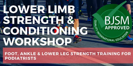 Perth 2019 Lower Limb Strength & Conditioning Workshop for Podiatrists tickets