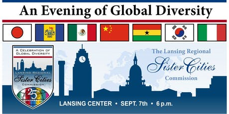 Lansing Regional Sisiter Cities Commission 25th Anniversary-A Celebration of Global Diversity  tickets