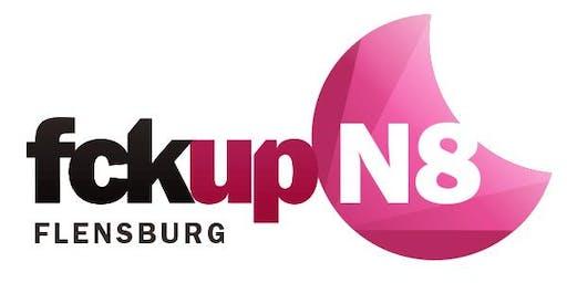 fckup N8 SH Flensburg