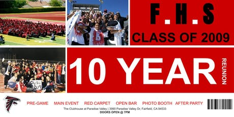 FHS 09' | 10 YEAR REUNION tickets