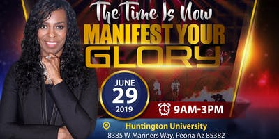 The Time Is Now Manifest Your Glory