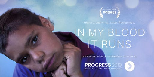 Progress 2019: In My Blood It Runs - Private Screening & Impact Discussion