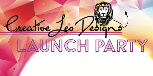 Creative Leo Designs Launch Party
