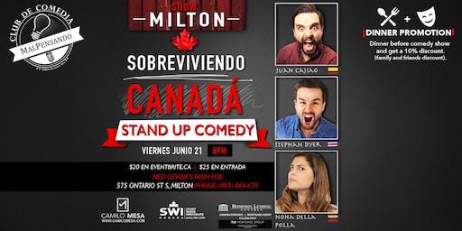Sobreviviendo Canadá en Milton - Stand Up Comedy - Comedia