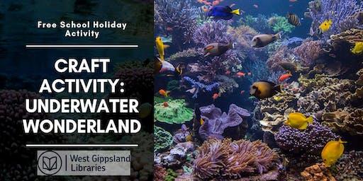 Free School Holiday Craft Activty: Underwater Wonderland @ Inverloch Library