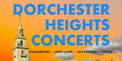 FREE Dorchester Heights Concerts