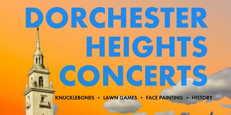 FREE Dorchester Heights Concerts tickets