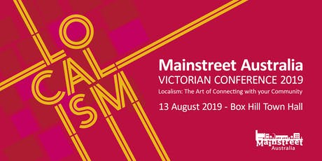 Mainstreet Australia - Victorian Conference 2019 tickets
