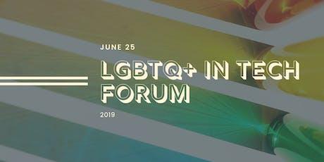LGBTQ+ in Tech Forum tickets