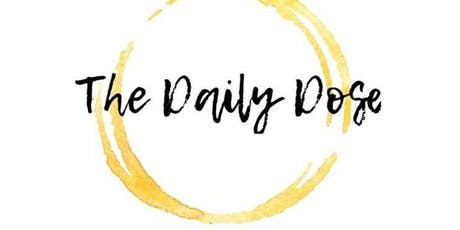 The Daily Dose - July  Edition tickets
