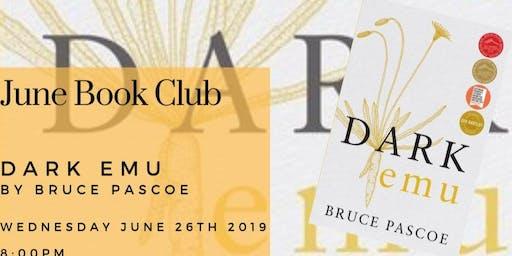 June Book Club - Dark Emu by Bruce Pascoe