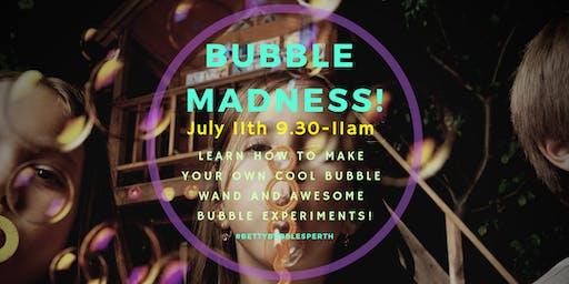 Bubble Madness!
