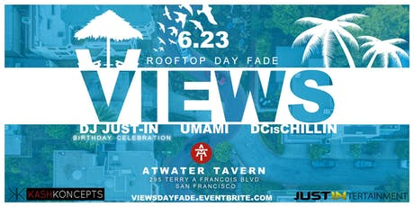 VIEWS: Rooftop Day Fade tickets