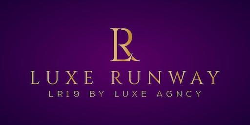Luxe Runway (LR19)