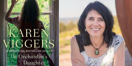 AUTHOR TALK | Karen Viggers - The Orchardist's Daughter tickets