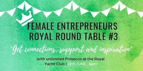Female Entrepreneurs Royal Round Table #3 tickets