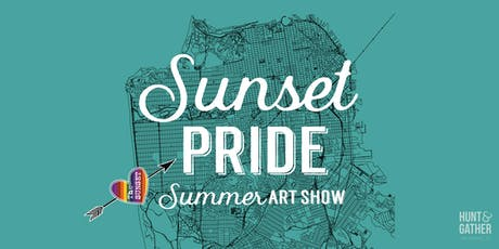 SUNSET PRIDE - Summer Art Show tickets