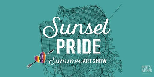 SUNSET PRIDE - Summer Art Show
