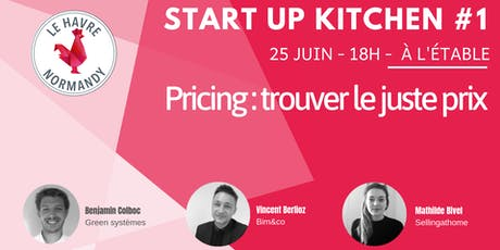 Start-up Kitchen #1 billets