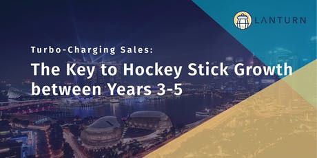 Turbo-Charging Sales: The Key to Hockey Stick Growth between Years 3-5 tickets