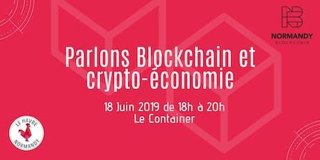 Meet-up #1 - Blockchain et crypto-économie  billets