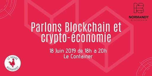 Meet-up #1 - Blockchain et crypto-économie