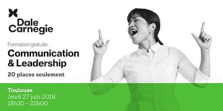 Communication & Leadership - Soirée de formation gratuite à Toulouse billets