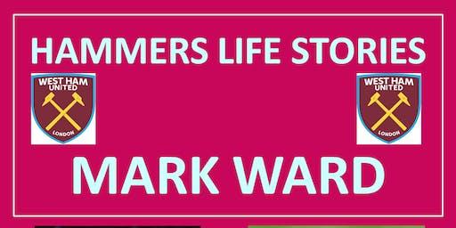 MARK WARD - My Hammers Memories