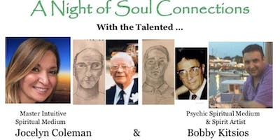 A Night of Soul Connections/Jocelyn Coleman & Spirit Artist Bobby Kitsios
