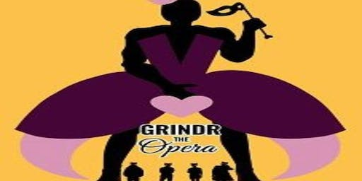 """Grindr The Opera"""