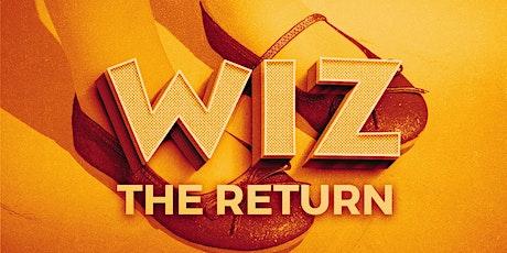 """""""Wiz: The Return"""" tickets"""