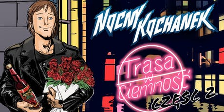 Nocny Kochanek tickets