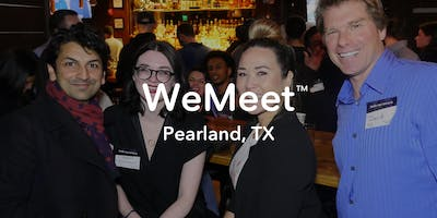 WeMeet Pearland Networking & Happy Hour