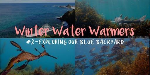 Winter Water Warmers at the VNPA- Talk #2
