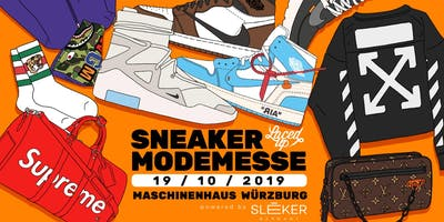 Laced Up Sneaker & Fashionmesse Würzburg 2019
