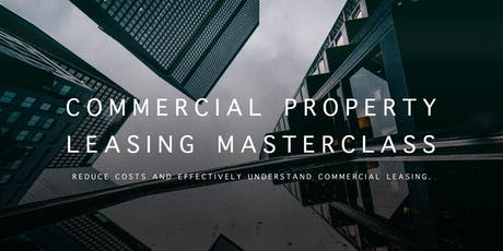 Commercial Property  Leasing Masterclass tickets