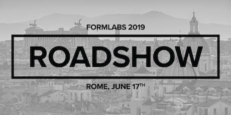 Roadshow Formlabs Roma 2019 - 3DiTALY biglietti