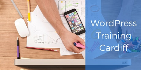 WordPress Training Course - Cardiff tickets